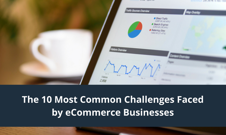 Divine Graphic Designs_The 10 Most Common Challenges Faced by eCommerce Businesses